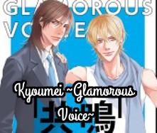 Kyoumei ~Glamorous Voice~