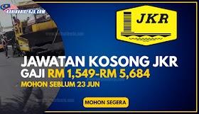 Pelbagai Jawatan Kosong JKR Tahun 2021 - GAJI RM 1,549-RM 5,684 !