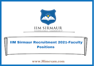 IIM Sirmaur Recruitment 2021-Faculty Positions