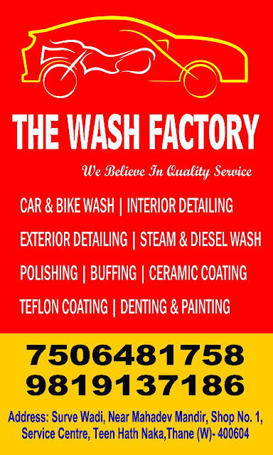 The Wash Factory Thane, The Wash Factory, Wash Factory, Car Washing, Bike Washing, Teflon Coating