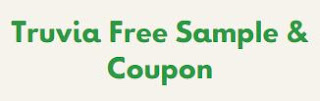 Claim Your FREE Truvia Sample & Coupon HERE