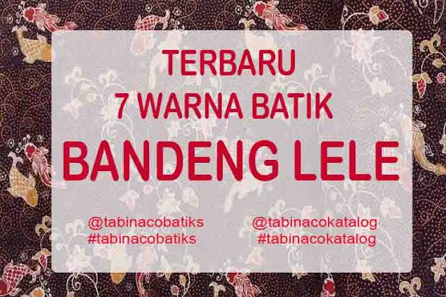 7 WARNA BATIK MOTIF BANDENG LELE LAMONGAN