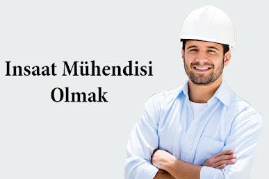 insaat-mühendisi-olmak