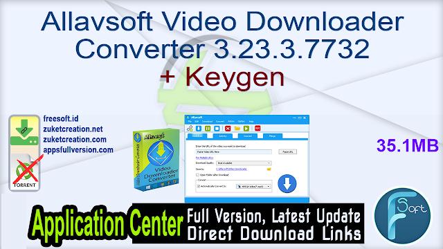 Allavsoft Video Downloader Converter 3.23.3.7732 + Keygen