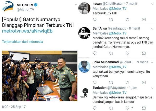 MetroTV: Gatot Dianggap Pimpinan Terburuk TNI; Netizen Jawab Telak: Terburuk untuk PKI