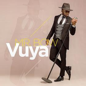 BAIXAR MP3 || Mr Bow- Vuya || 2018 [Novidades Só Aqui]