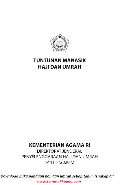 tuntunan manasik haji dan umrah kemenag tahun 2020 pdf tomatalikuang.com