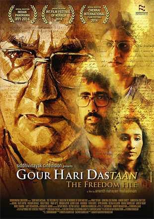 Gour Hari Dastaan: The Freedom File 2015 Full Hindi Movie Download HDRip 720p