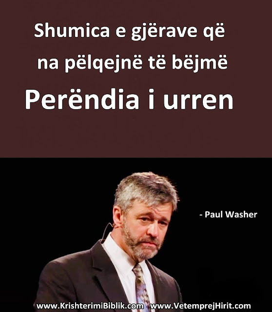 Perendia, paul washer shqip, thenie biblike te krishtera,