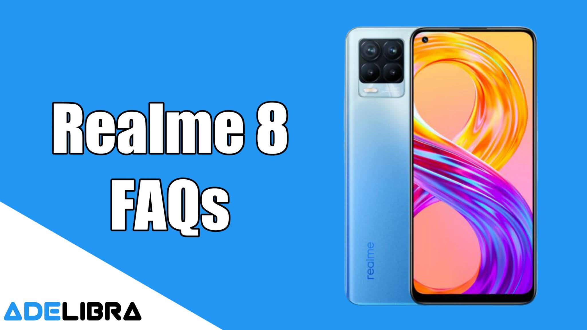 Realme FAQs