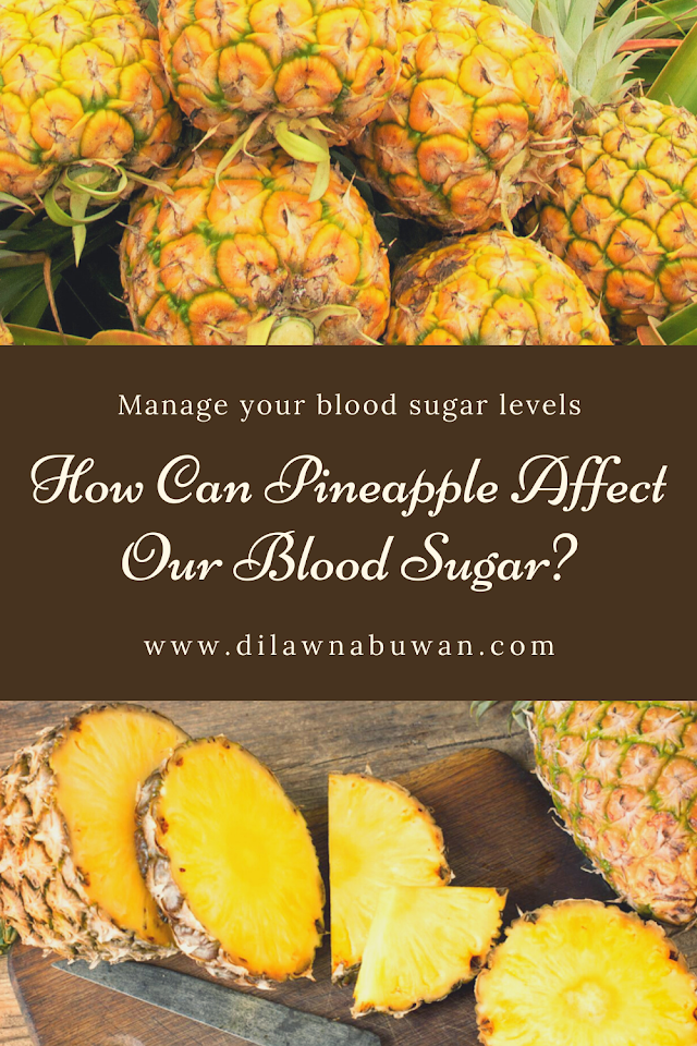 How Can Pineapple Affect Our Blood Sugar?