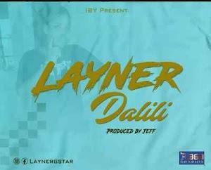 Download Mp3 | Layner - Dalili
