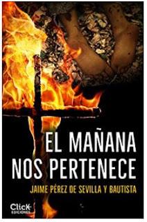 «El mañana nos pertenece» de Jaime Pérez de Sevilla y Bautista