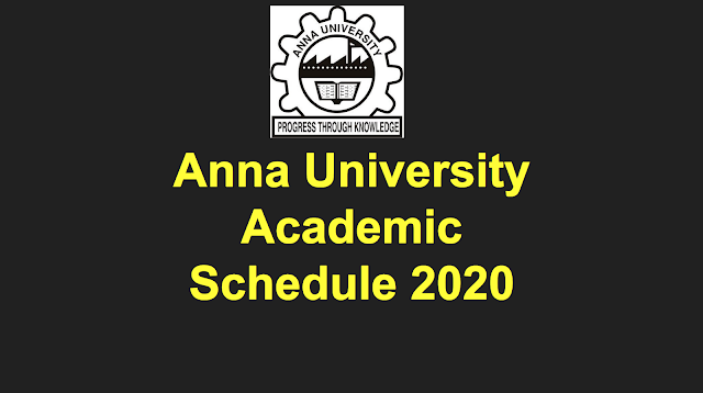 Anna University Academic Schedule 2020 for UG & PG April May 2020 exams