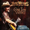 Zane Williams - The Oak Tree And The Weed [2019]