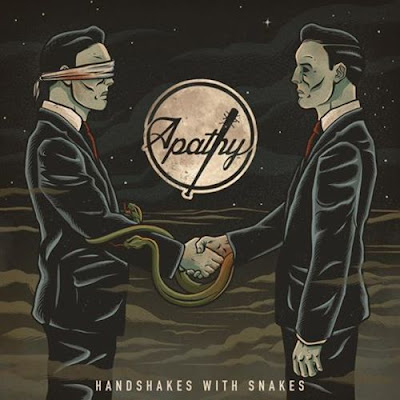 Apathy- Handshakes With Snakes [2016]