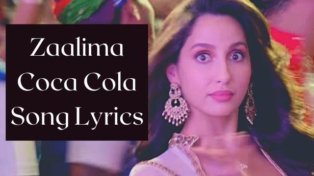 Zaalima Coca Cola Song Lyrics