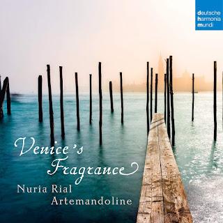 Venice's Fragrance; Nuria Rial, Artemandoline; Deutsche Harmonia Mundi