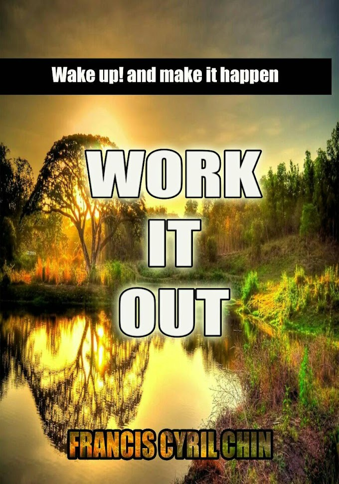 New Book: - WORK IT OUT by Francis Cyril Chin