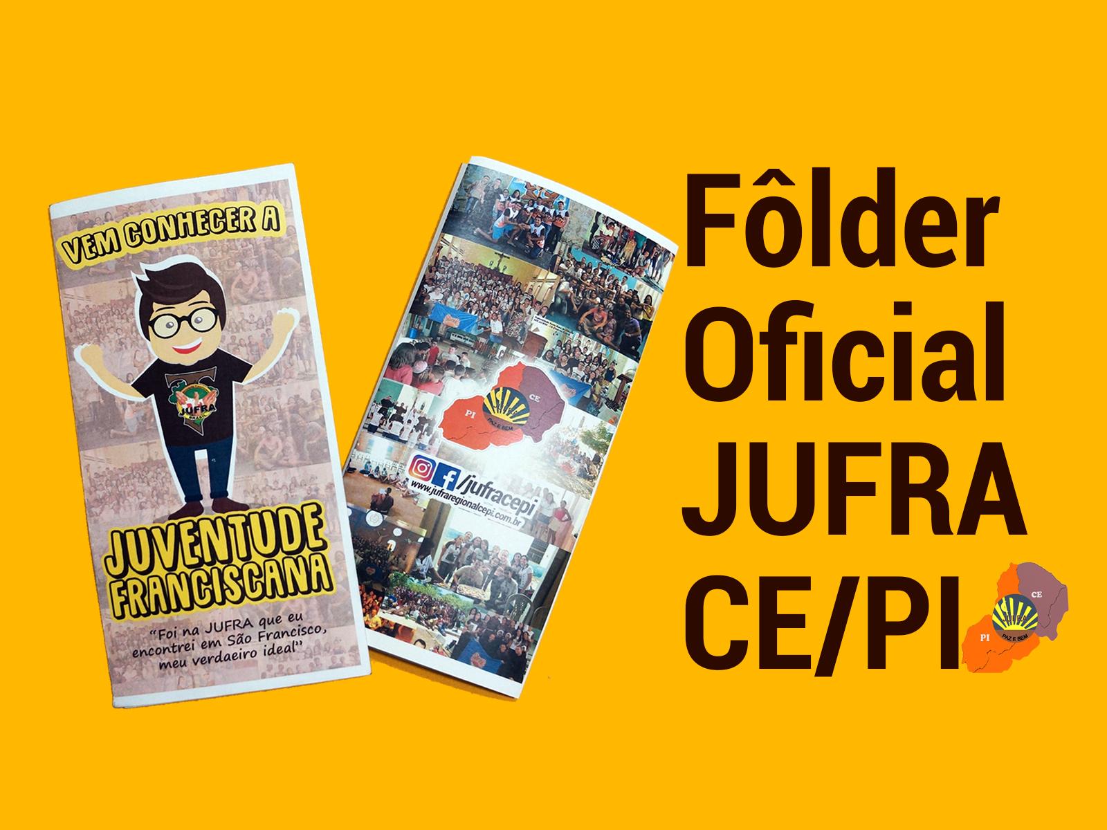 JUFRA CE/PI LANÇA FÔLDER OFICIAL PARA AS FRATERNIDADES! FAÇA DOWNLOAD AQUI!
