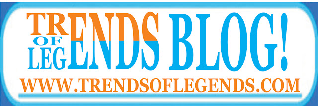 TRENDSOFLEGENDS' BLOG
