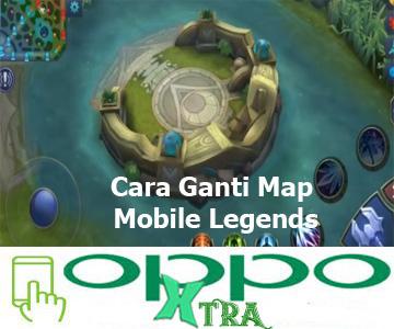 Cara Ganti Map Mobile Legends