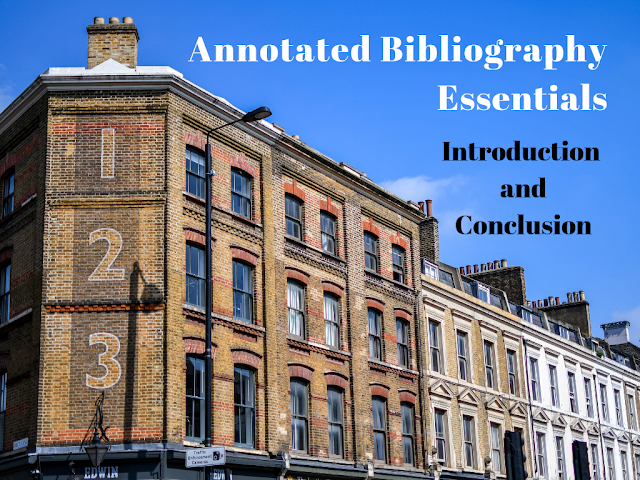 Annotated Bibliography Essentials: Introduction and Conclusion