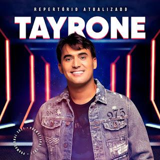 Tayrone - Repertório Atualizado - Setembro - 2021