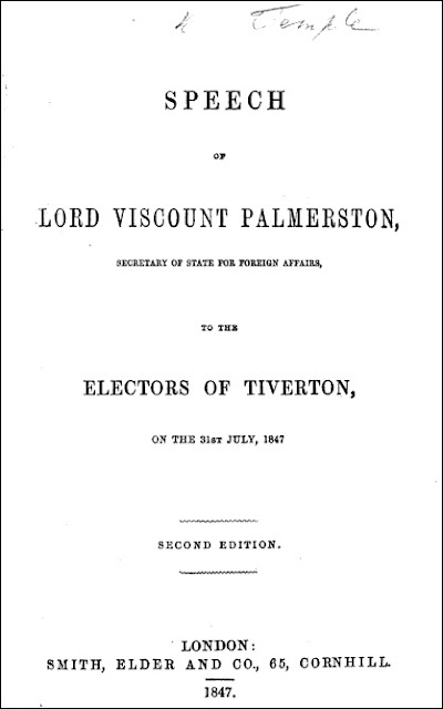 Speech of Lord Viscount Palmerston to the Electors of Tiverton on the 31st July, 1847