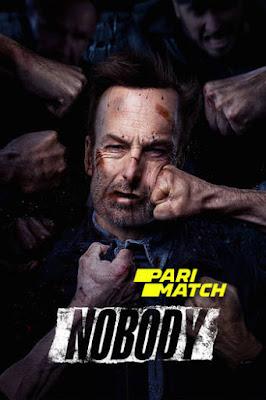 Nobody 2021 Dual Audio Hindi [Fan Dubbed] 720p CAMRip Download