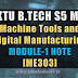 Note for Machine Tools and Digital Manufacturing ME303 | S5 ME Module-1