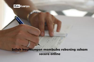 Keuntungan membuka rekening saham online
