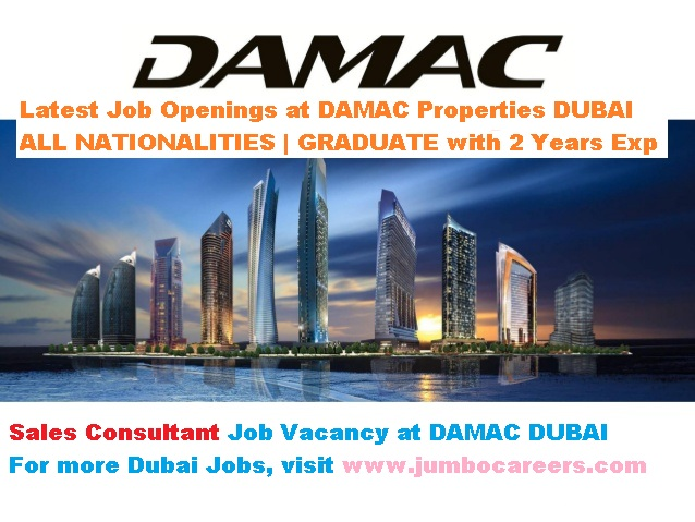 Sales job vacancy at Damac Dubai, Walk in interview at Damac Dubai Decemebr 2017