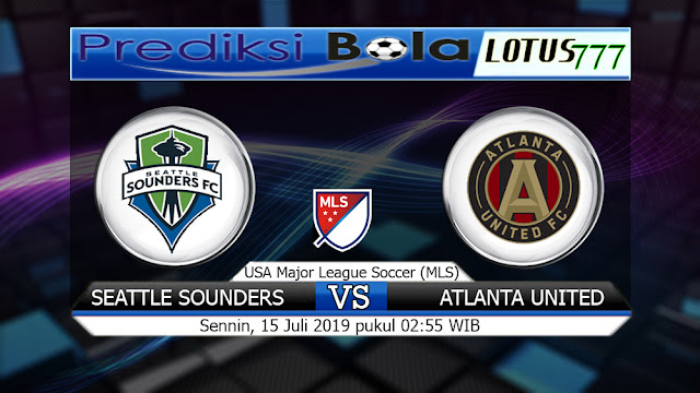 PREDIKSI SEATTLE SOUNDERS VS ATLANTA UNITED SENNIN 15 JULI 2019