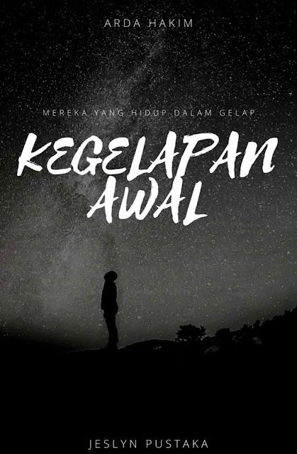 Novel Mereka Yang Hidup Dalam Kegelapan Karya Arda Hakim PDF