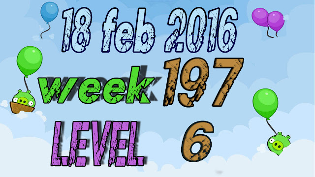 Angry Birds Friends Tournament Week 197 level 6