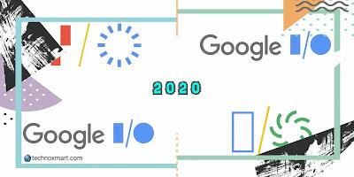 google io 2020,google i/o 2020 cancelled,virtual event also cancelled,google events 2020 cancelled,