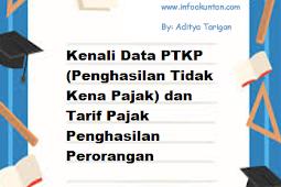 Kenali Data PTKP (Penghasilan Tidak Kena Pajak) dan Tarif Pajak Penghasilan Perorangan