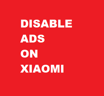 Easy Steps to Disable Ads on Xiaomi Phones 3 Easy Steps to Disable Ads on Xiaomi Phones