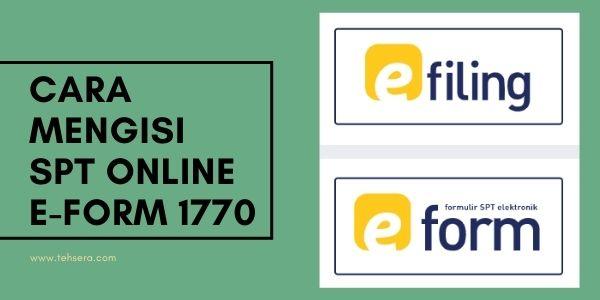 Cara Mengisi SPT Online E-form 1770 Orang Pribadi Pph Final