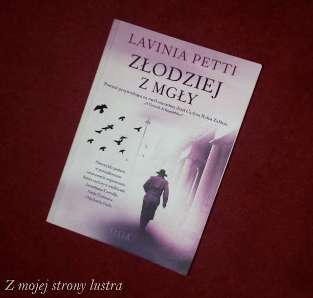 złodziej z mgły Lavinia Petti