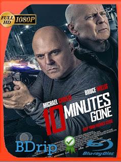 10 minutos para morir (10 Minutes Gone) (2019) BDRip [1080p] Latino [GoogleDrive] PGD