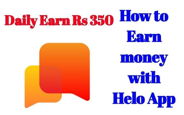 helo app | helo apps |  How to earn money with Helo App - jankari update