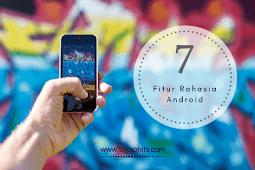 7 Fitur Rahasia di Android Ini Jarang Ada yang Tau