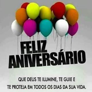 Feliz Aniversário que Deus te Ilumine e te Abençoe Sempre.