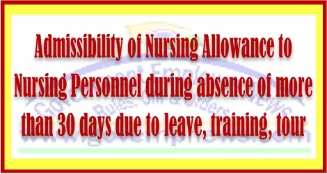 admissibility-of-nursing-allowance-during-absence