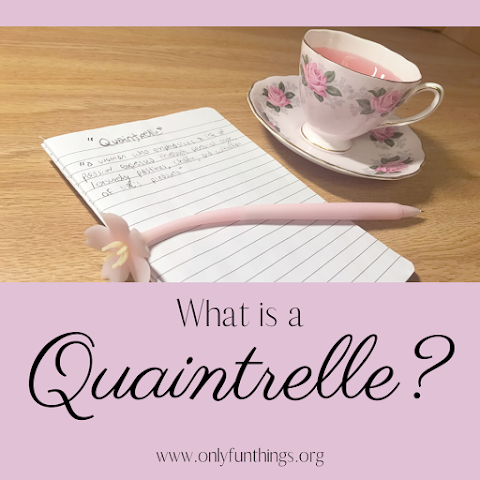 """What is a """"Quaintrelle""""? + A Favor"""