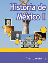 Historia de México II Cuarto Semestre Telebachillerato
