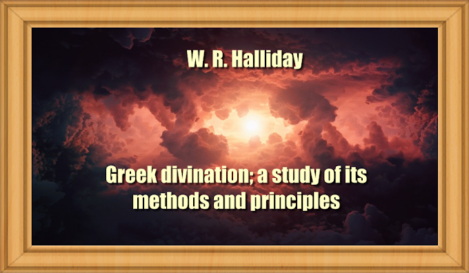 Greek divination; a study of its methods and principles (1913) PDF by  W. R. Halliday