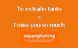 Te extraño tanto en Inglés = I miss you so much in Spanish